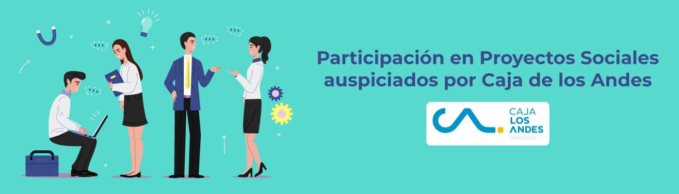 Participación en Proyectos Sociales auspiciados por Caja de los Andes